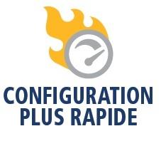 Configuration plus rapide