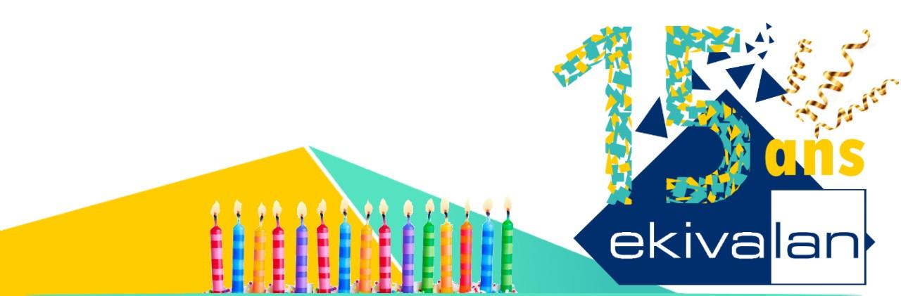 Offre anniversaire Ekivalan